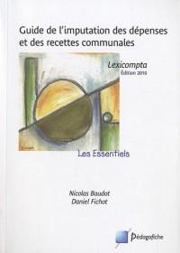 Guide de l'imputation des depenses et des recettes communales : Lexicompta