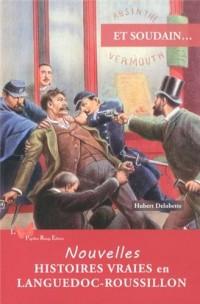 Nouvelles Histoires Vraies en Languedoc-Roussillon