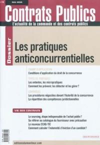 Contrats publics, N° 99, Mai 2010 : Les pratiques anticoncurrentielles