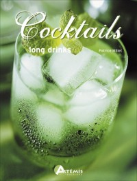 Cocktails : Long drinks