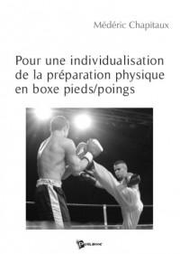 Pour une individualisation de la préparation physique en boxe pieds/poings
