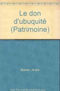 André Blavier, le don d'ubuquité