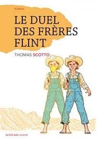 Le duel des frères Flint