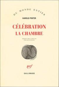 Célébration : La Chambre