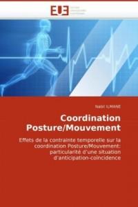 Coordination posture/mouvement