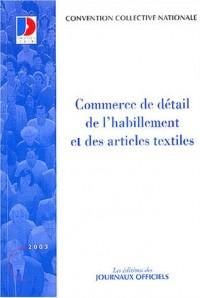 Convention collective n° 3241 : Commerce de détail de l'habillement et des articles textiles