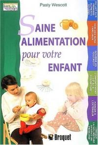 Saine alimentation pour votre enfant