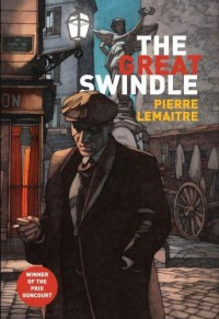 The Great Swindle: Au revoir la-haut (English edition)