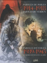 Coffret en 3 volumes : Paroles de poilus ; Paroles d'étoile ; Paroles de Verdun
