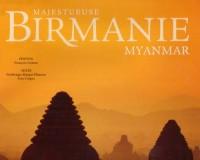 Majestueuse Birmanie Myanmar