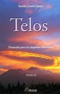 Telos : Tome 3, Protocoles pour la cinquième dimension