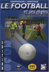 Le football et ses règles : Comprendre l'arbitrage