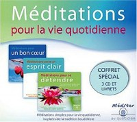 Méditations pour la vie quotidienne (coffret 3 CD)