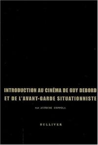 Introduction au cinéma de Guy Debord et de l'avant-garde situationniste