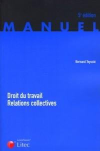 Droit du travail Relations collectives (ancienne édition)