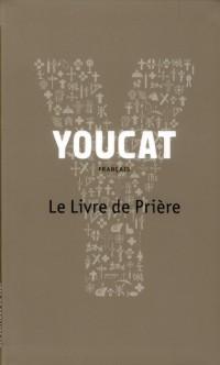 Youcat, Livre de Prieres