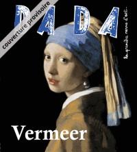 Revue Dada N°216 - Vermeer