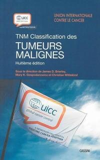TNM : Classification des tumeurs malignes