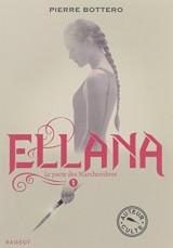 Ellana - Le pacte des Marchombres [Poche]
