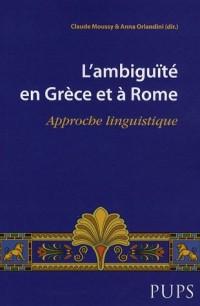L'ambiguïté en Grèce et à Rome : Approche linguistique