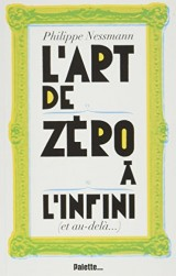 L'art de zéro à l'infini