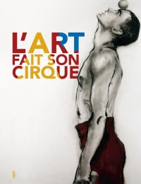 L'Art Fait Son Cirque