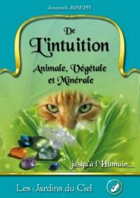De l'Intuition Animale, Vegetale, Minerale