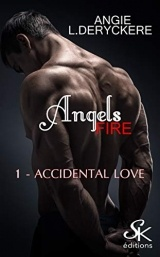 Angels Fire 1: Accidental love