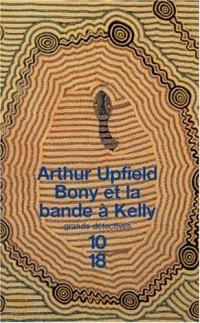 Bony et la bande à Kelly