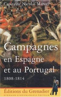 Campagnes en Espagne et au Portugal 1808-1814