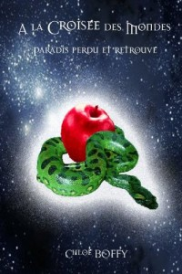 A La Croisee Des Mondes, Paradis Perdu Et Retrouve