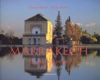 Marrakech, l'oasis rouge : Edition bilingue français-anglais