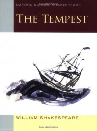 The Tempest (2010 edition): Oxford School Shakespeare