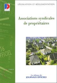Associations syndicales de propriétaires : Textes législatifs et réglementaires