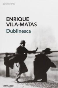 Dublinesca / Dublinesque