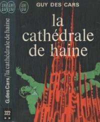 La Cathédrale de haine
