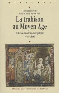La Trahison au Moyen Age