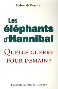 Les éléphants d'Hannibal : Quelle guerre pour demain ? (1Cédérom)