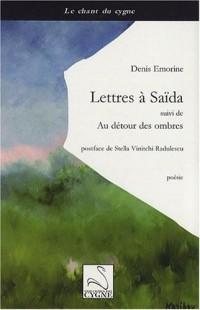 Lettres à Saïda : Suivi de Au détour des ombres