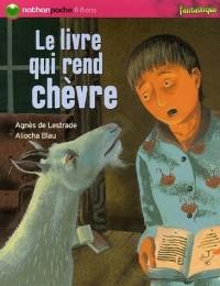 Le livre qui rend chèvre