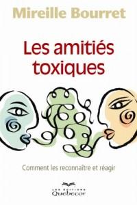 Les Amities Toxiques : Comment les Reconnaître et Reagir