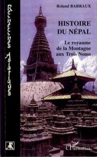 Histoire du Népal : Le royaume de la Montagne aux Trois Noms