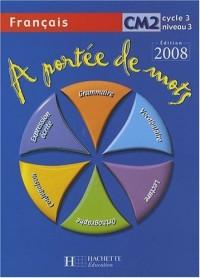 A portée de mots Français CM2
