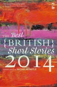 The Best British Short Stories 2014.