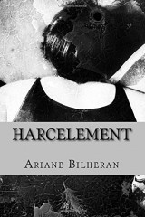 Harcelement: Psychologie et Psychopathologie