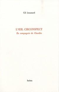 L'oeil circonspect : En compagnie de Chardin