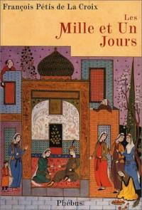 Les Mille et un jours : Contes persans
