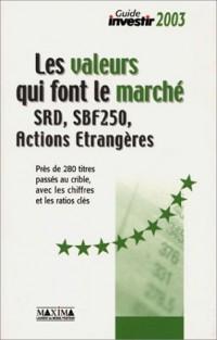 Les Valeurs qui font le marché SRD, SBF250, Actions étrangères