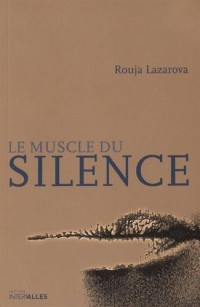 Le muscle du silence