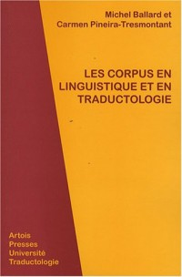 Les  corpus en linguistique et en traductologie